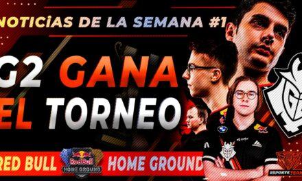 NOTICIARIO SEMANAL: G2 E-SPORTS SE HACE CON EL TORNEO RED BULL HOME GROUND DE VALORANT